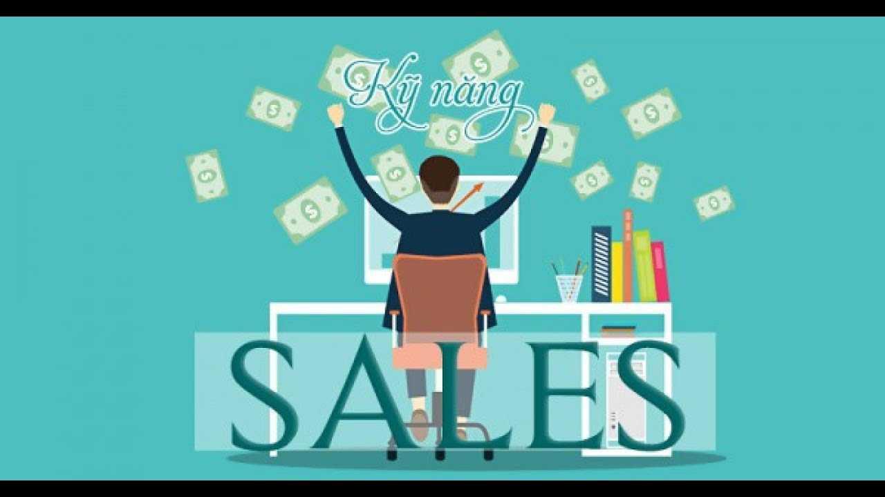 8 Kỹ năng bán hàng thành công.